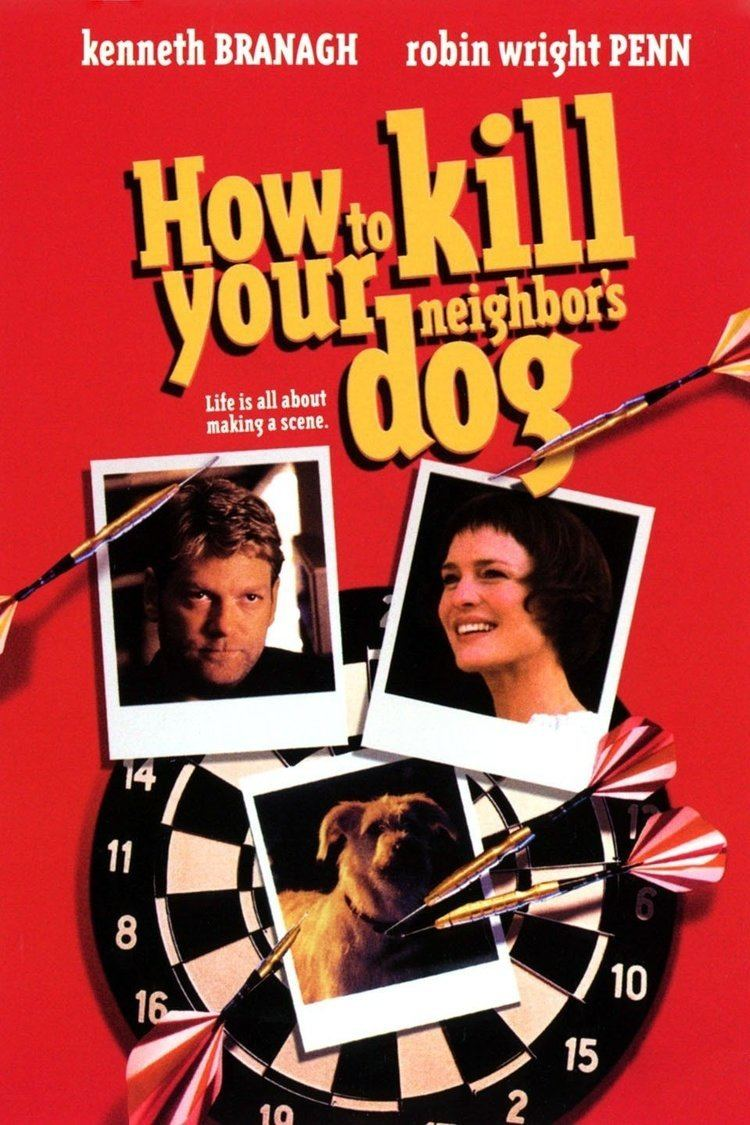 How to Kill Your Neighbor's Dog wwwgstaticcomtvthumbmovieposters25762p25762