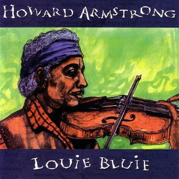 Howard Armstrong (musician) louiebluieorgstorageLouie20Bluie20album20cov