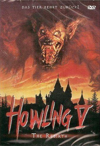 Howling V: The Rebirth Cinema Terror Howling V The Rebirth