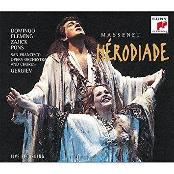 Hérodiade Jules Massenet Valery Gergiev San Francisco Opera Orchestra and