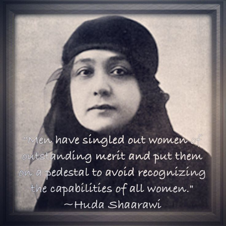 Huda Sha'arawi Huda Shaarawi Fantastic Females Pinterest