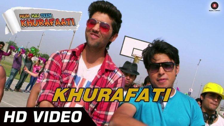 Khurafati Official Video HD Hum Hai Teen Khurafati Pranshu