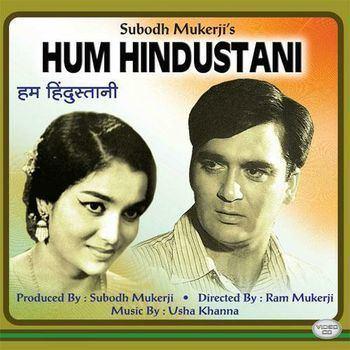 Hum Hindustani 1960 Usha Khanna Listen to Hum Hindustani songs