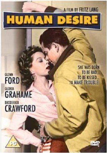Human Desire Human Desire DVD Amazoncouk Glenn Ford Gloria Grahame