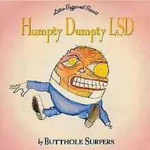 Humpty Dumpty LSD httpsuploadwikimediaorgwikipediaenthumb7