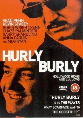 Hurlyburly (film) Hurly Burly DVD 2000 Amazoncouk Sean Penn Kevin Spacey