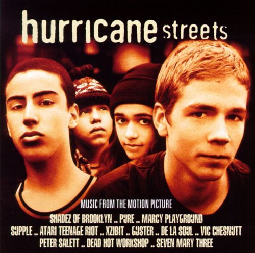 Hurricane Streets Hurricane Streets Original Soundtrack Songs Reviews Credits
