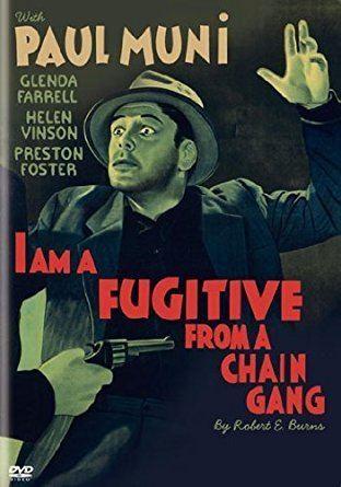 I Am a Fugitive from a Chain Gang Amazoncom I Am a Fugitive From a Chain Gang Paul Muni Glenda