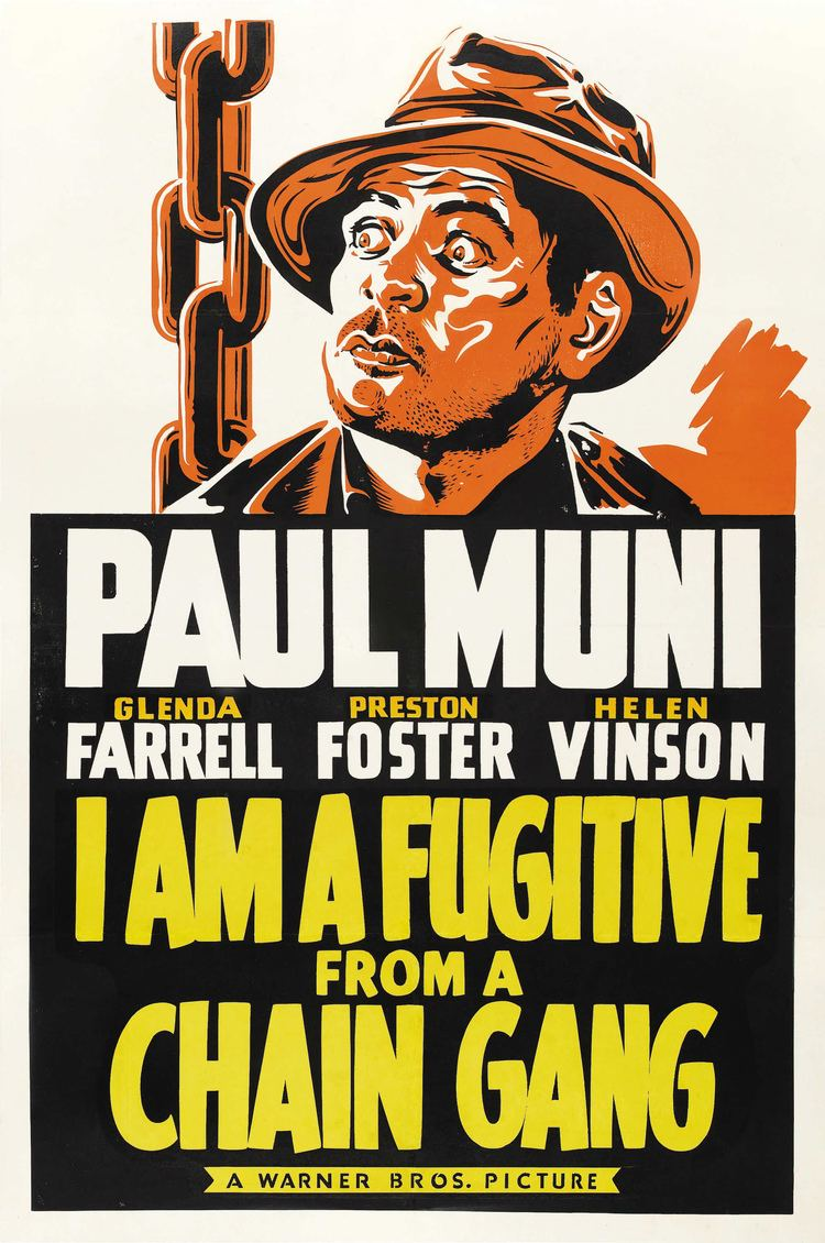 I Am a Fugitive from a Chain Gang I Am a Fugitive From a Chain Gang