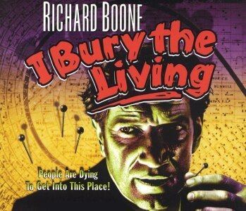 I Bury the Living I BURY THE LIVING 1958 Alfred Eakers The BlueMahler