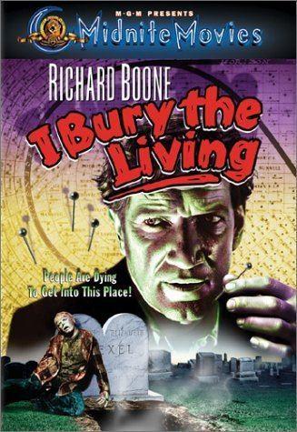 I Bury the Living Amazoncom I Bury the Living Richard Boone Theodore Bikel Peggy