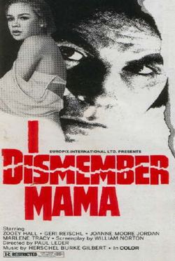 I Dismember Mama I Dismember Mama Trailers From Hell