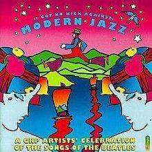 (I Got No Kick Against) Modern Jazz httpsuploadwikimediaorgwikipediaenthumb0