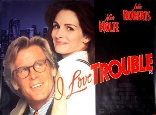 I Love Trouble (1994 film) I Love Trouble Official Trailer Actors Locations Photos and Trivia