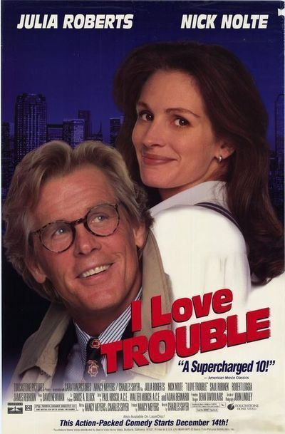 I Love Trouble (1994 film) I Love Trouble Movie Review Film Summary 1994 Roger Ebert