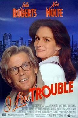 I Love Trouble (1994 film) I Love Trouble 1994 film Wikipedia
