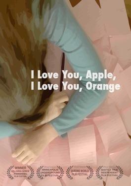 I Love You, Apple, I Love You, Orange I Love You Apple I Love You Orange Wikipedia