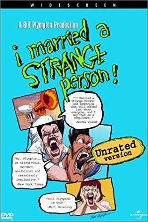 I Married a Strange Person! Amazoncom I Married a Strange Person Charis Michelsen Tom Larson