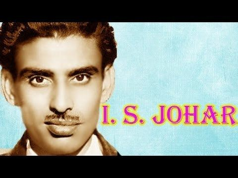 I. S. Johar I S Johar Biography YouTube