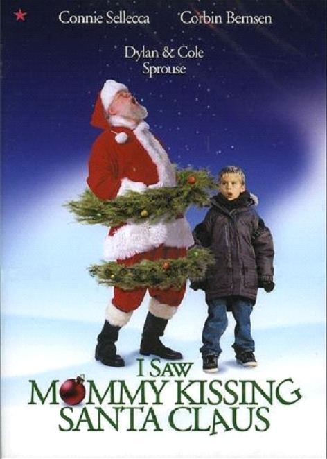 I Saw Mommy Kissing Santa Claus (film) I Saw Mommy Kissing Santa Claus Feel Christmassy