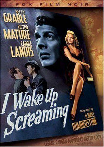 I Wake Up Screaming Amazoncom I Wake Up Screaming Betty Grable Victor Mature Carole