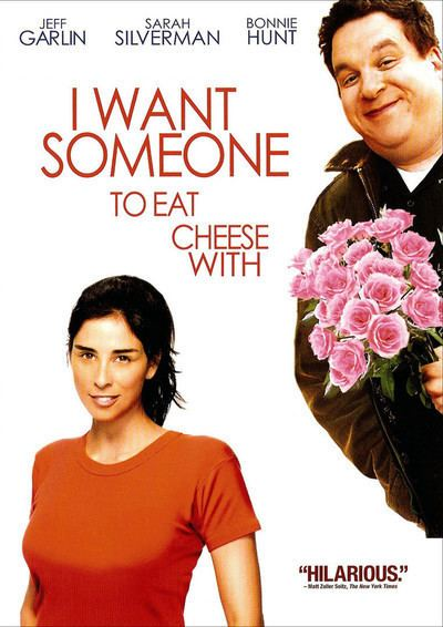 I Want Someone to Eat Cheese With I Want Someone to Eat Cheese With Movie Review 2007 Roger Ebert