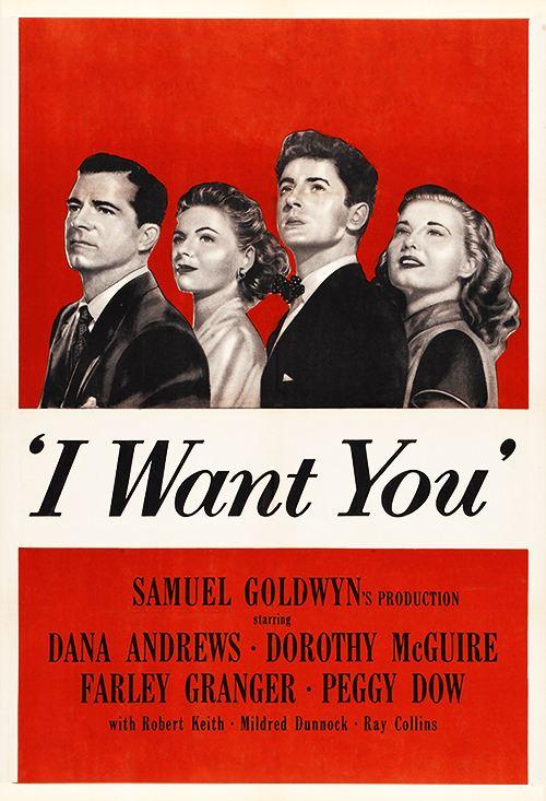 I Want You (1951 film) httpscdnmiramaxcommediaassetsiwantyou50