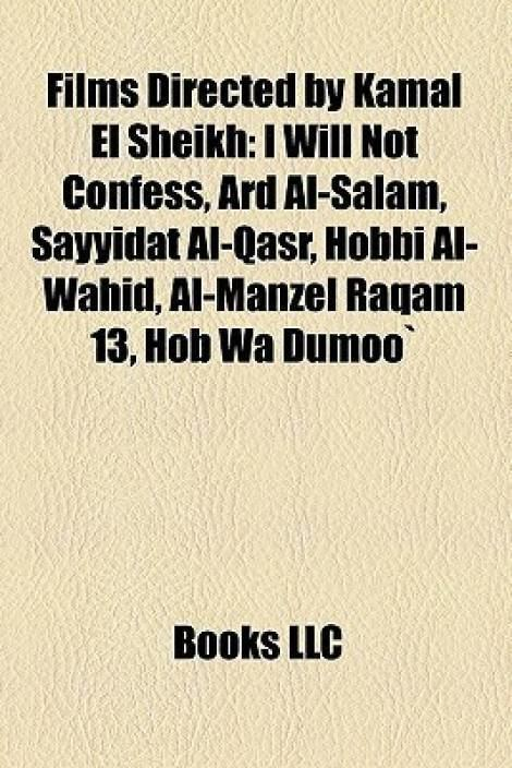 I Will Not Confess Films Directed by Kamal El Sheikh I Will Not Confess Ard AlSalam