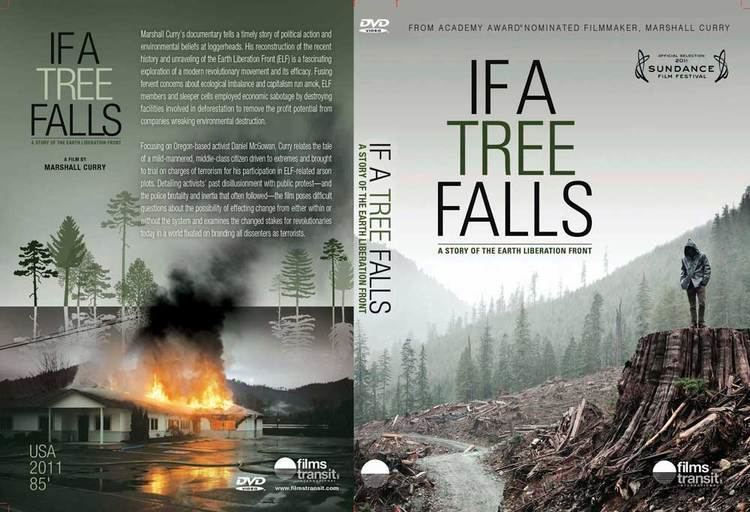 If a Tree Falls: A Story of the Earth Liberation Front If a tree falls A story of the Earth Liberation Front documentary
