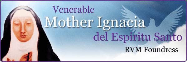 Ignacia del Espíritu Santo Venerable Mother Ignacia del Espiritu Santo Filipino Ministry