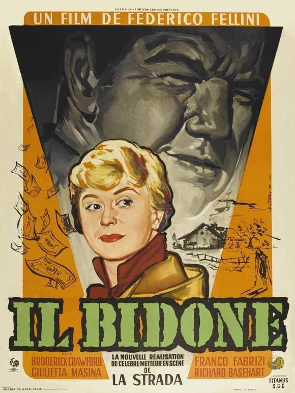 Il bidone Il Bidone Cinemaleos Blog