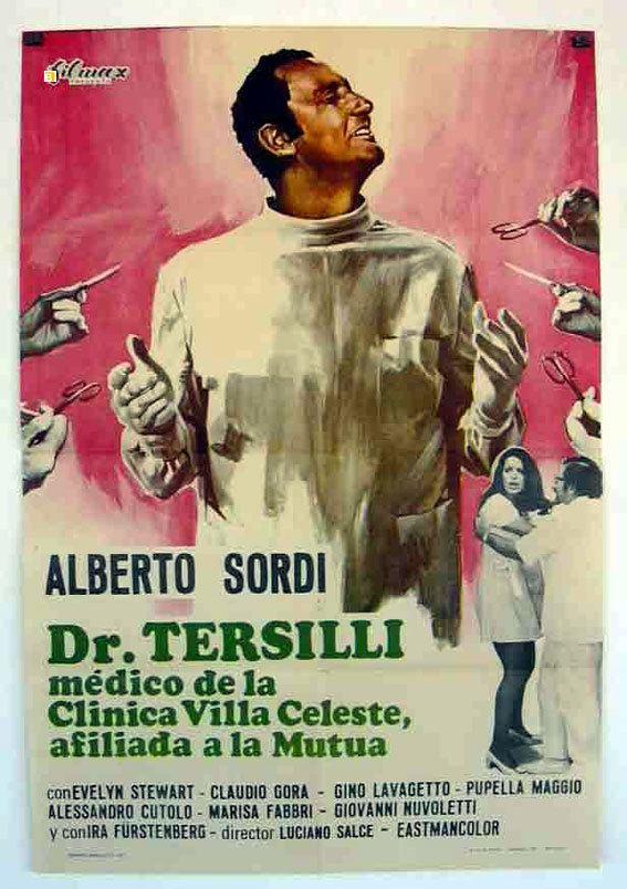 Il Prof. Dott. Guido Tersilli, primario della clinica Villa Celeste, convenzionata con le mutue DR TERSILLI MOVIE POSTER IL PROF DOTT GUIDO TERSILLI PRIMARIO