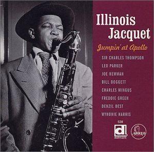 Illinois Jacquet Illinois Jacquet Jumpin at Apollo Amazoncom Music