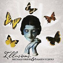 Illusions (Michale Graves album) httpsuploadwikimediaorgwikipediaenthumb2