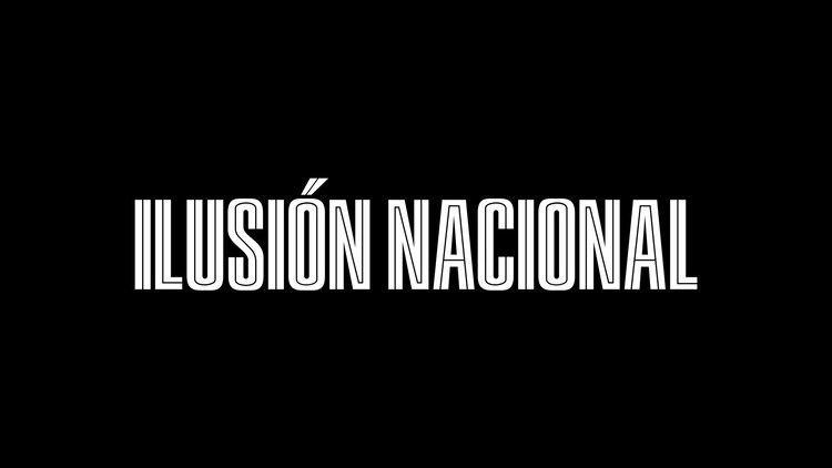 Ilusión Nacional ILUSIN NACIONAL TRAILER OFICIAL HD YouTube