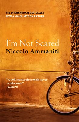 I'm Not Scared BOOK REVIEW Im not Scared by Niccol Ammaniti eWord News