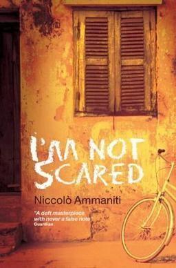 I'm Not Scared Im Not Scared novel Wikipedia