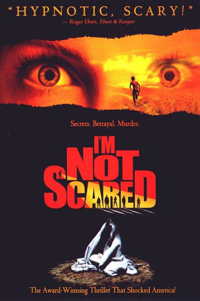 I'm Not Scared Im Not Scared Io non ho paura Movie Review 2004 Roger Ebert
