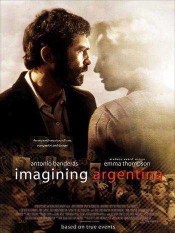 Imagining Argentina (film) Imagining Argentina Movie Poster 2 of 4 IMP Awards