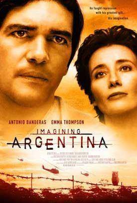Imagining Argentina (film) Imagining Argentina Movie Poster 1 of 4 IMP Awards