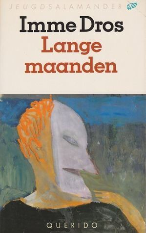 Imme Dros Lange maanden by Imme Dros Reviews Discussion Bookclubs Lists