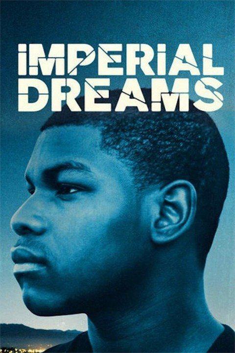 Imperial Dreams wwwgstaticcomtvthumbmovieposters11460102p11