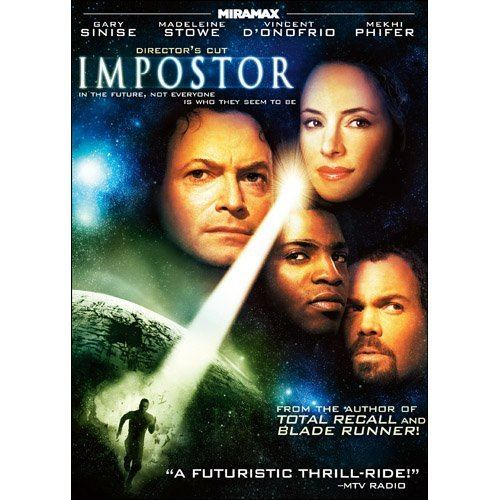 Impostor (film) Amazoncom Impostor Gary Sinise Madeleline Stowe Vincent D