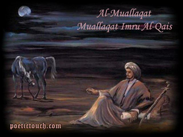 Imru' al-Qais AlMuallaqat Muallaqat Imru AlQais Video Dailymotion