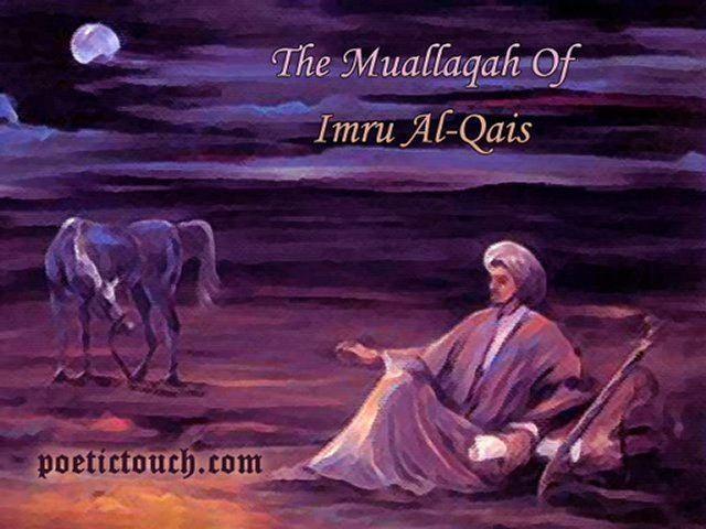 Imru' al-Qais The Muallaqah Of Imru AlQais Video Dailymotion