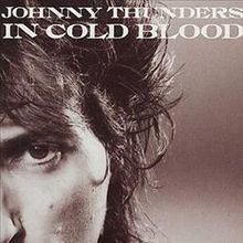 In Cold Blood (Johnny Thunders album) httpsuploadwikimediaorgwikipediaenthumbb