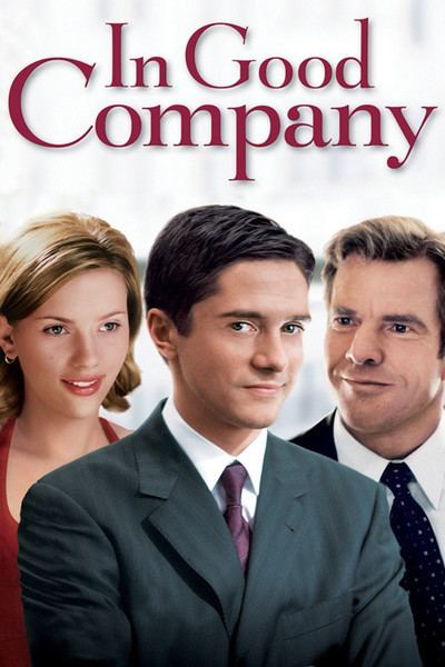 In Good Company (2000 film) In Good Company Movie Review Film Summary 2005 Roger Ebert