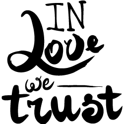 In Love We Trust In Love we trust EWalls