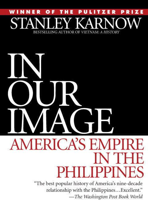 In Our Image: America's Empire in the Philippines t3gstaticcomimagesqtbnANd9GcQHEXNLWae82yD5d8