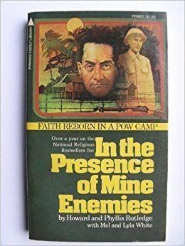 In the Presence of Mine Enemies: 1965-1973 - A Prisoner of War ecximagesamazoncomimagesI51BqLg8dFeLSY344